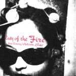 Lady of the Fire Really Old Graphic